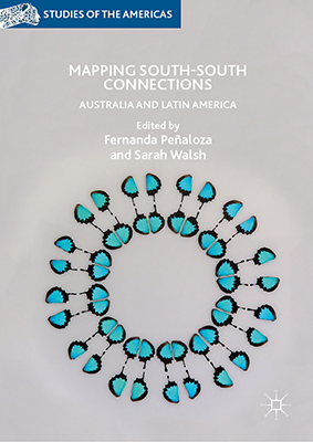 Book Launch: Mapping South-South Connections (2019) Edited by Fernanda Penaloza and Sarah Walsh