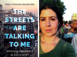 The Streets are Talking to Me book cover and headshot of Ass Prof Maria Frederika Malmström
