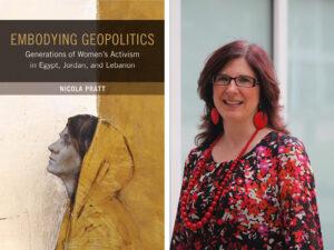 Embodying Geopolitics book cover and headshot of Nicola Pratt